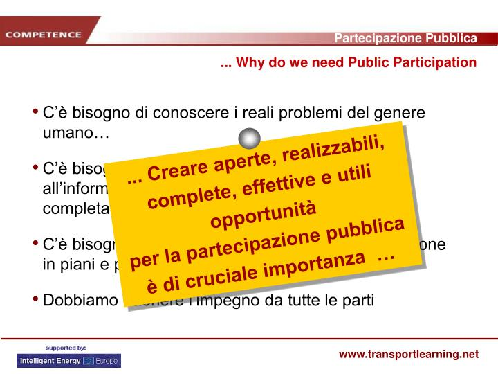 ... Why do we need Public Participation