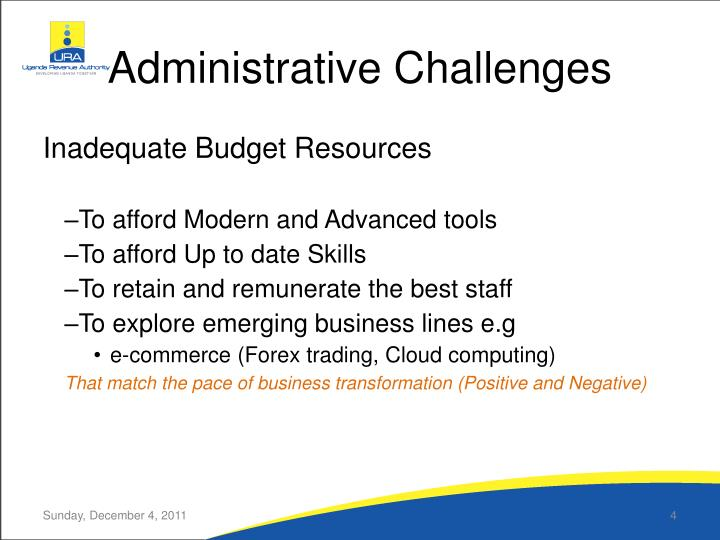 Administrative Challenges