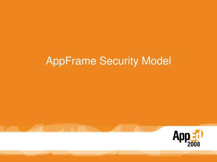 Appframe security model