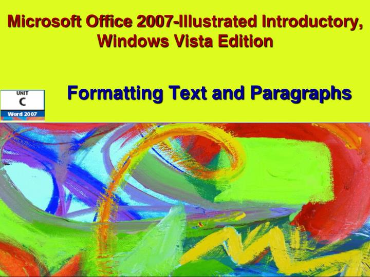 Microsoft office 2007 illustrated introductory windows vista edition