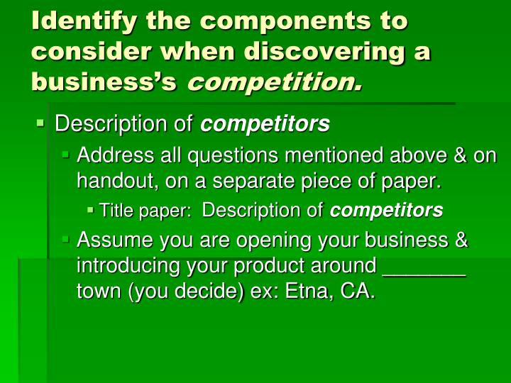 Identify the components to consider when discovering a business's