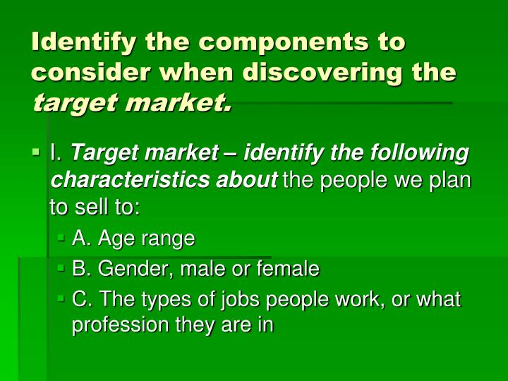 Identify the components to consider when discovering the