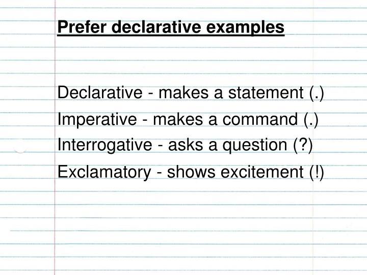 Prefer declarative examples
