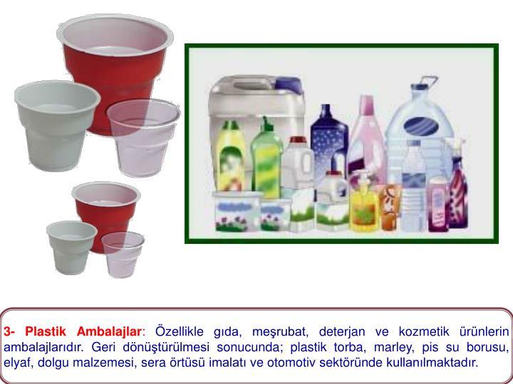 3- Plastik Ambalajlar