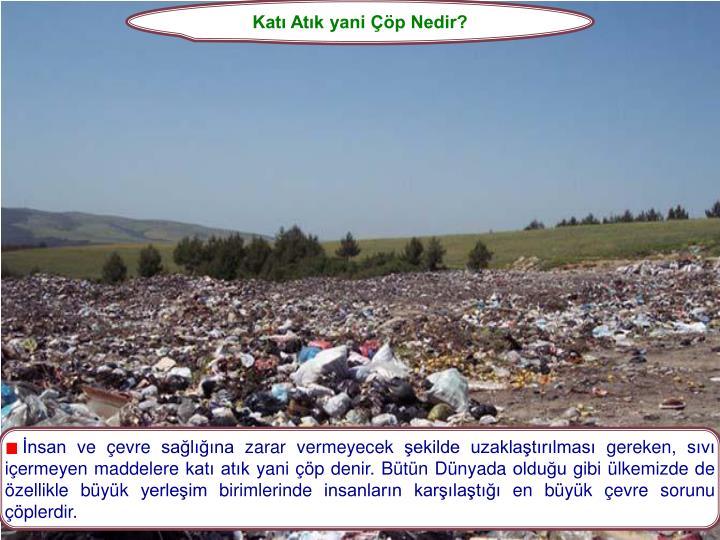 Katı Atık yani Çöp Nedir?