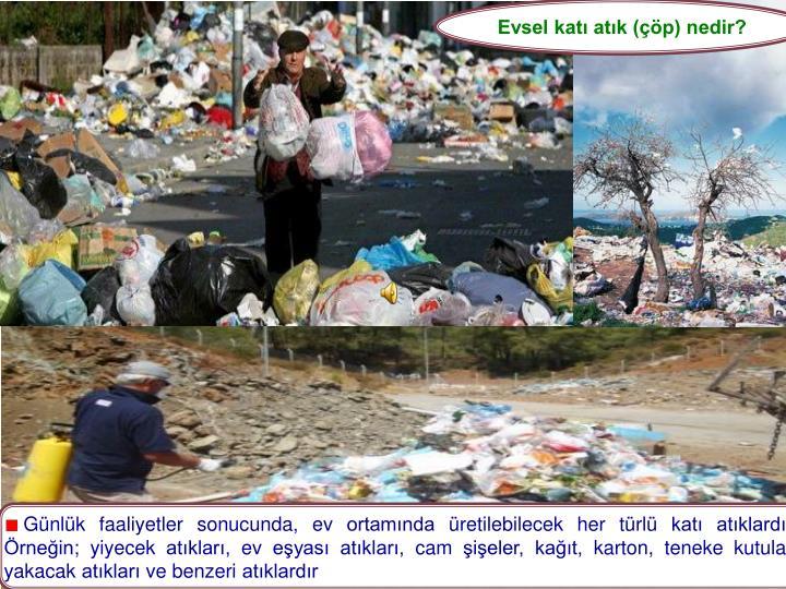 Evsel katı atık (çöp) nedir?
