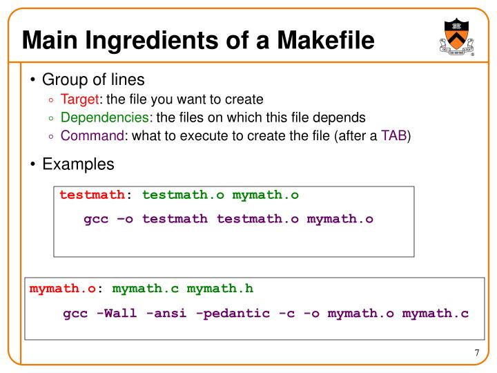 Main Ingredients of a Makefile