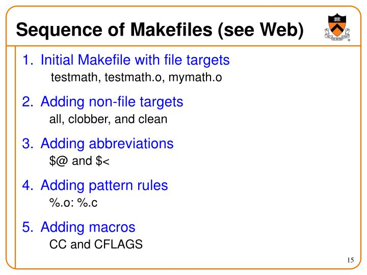 Sequence of Makefiles (see Web)