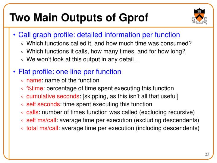 Two Main Outputs of Gprof