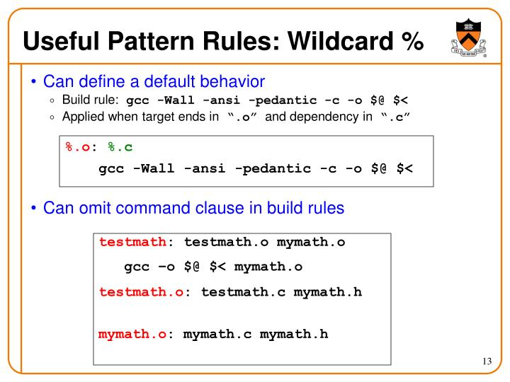 Useful Pattern Rules: Wildcard %