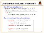 useful pattern rules wildcard