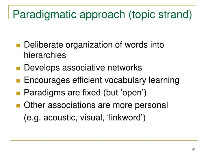 Paradigmatic approach (topic strand)