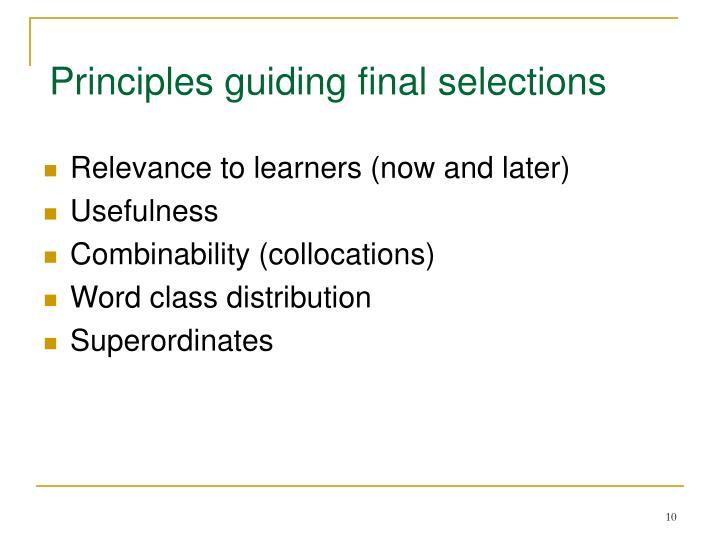 Principles guiding final selections