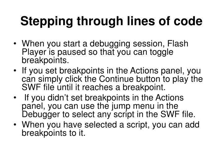 Stepping through lines of code