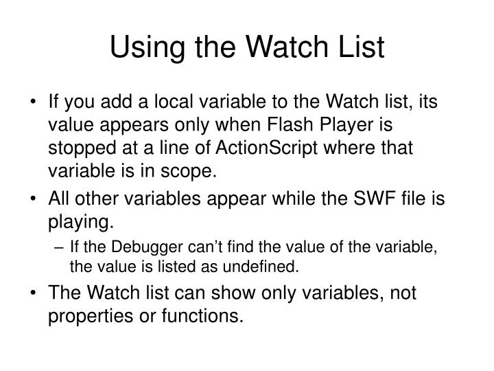 Using the Watch List