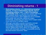 diminishing returns 1