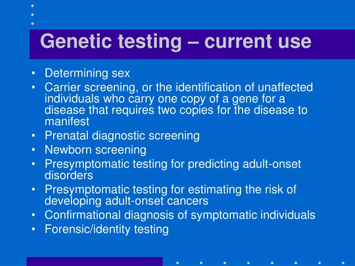 Genetic testing – current use