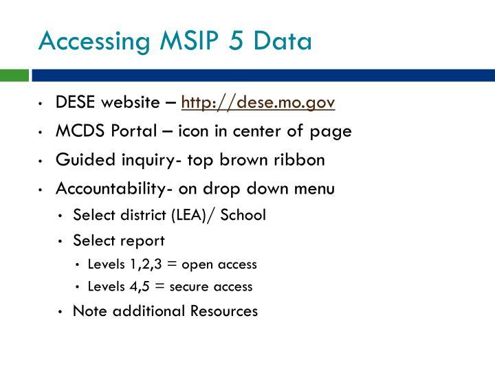 Accessing MSIP 5 Data