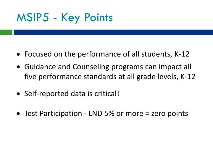 MSIP5 - Key Points