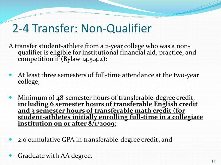 2-4 Transfer: Non-Qualifier