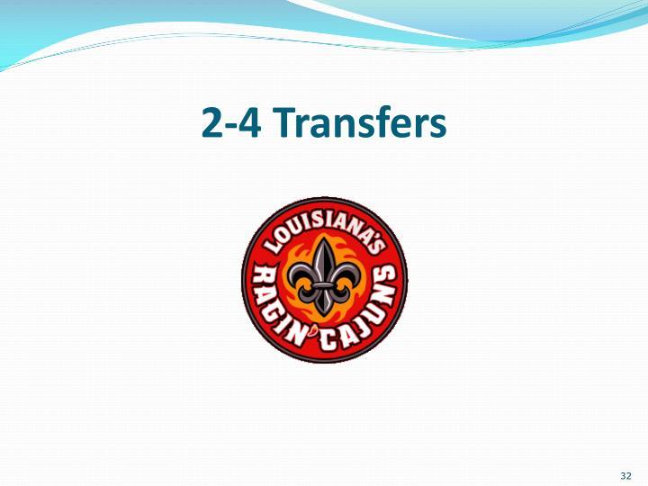 2-4 Transfers