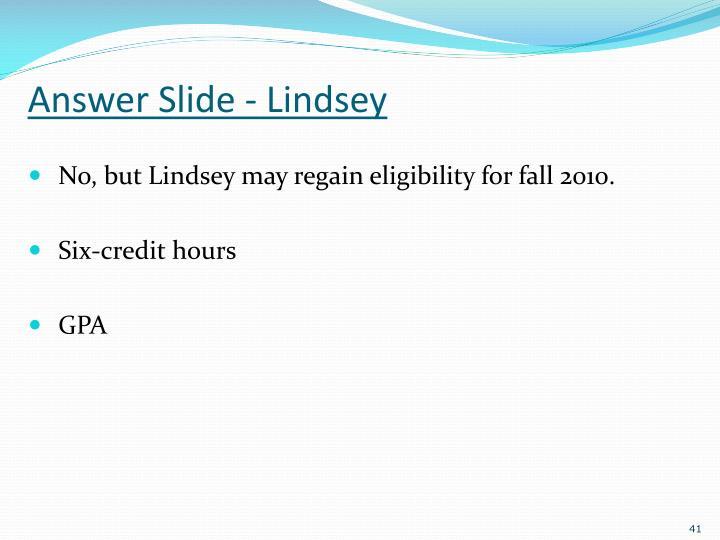 Answer Slide - Lindsey