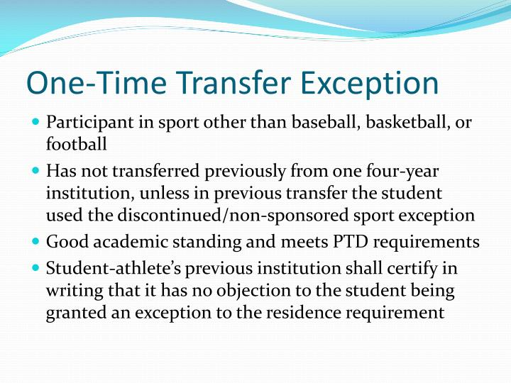 One-Time Transfer Exception