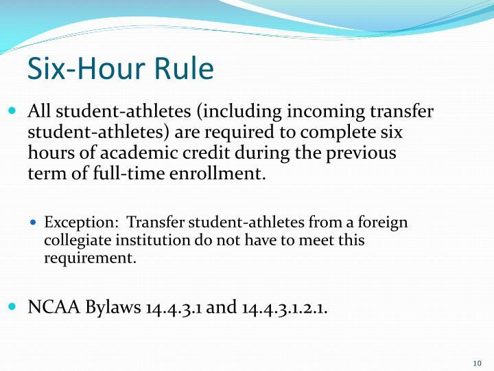Six-Hour Rule
