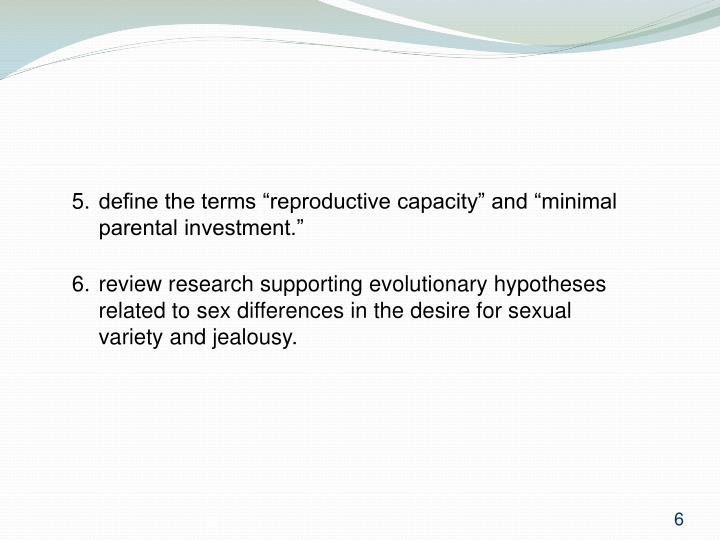 "5. define the terms ""reproductive capacity"" and ""minimal parental investment."""