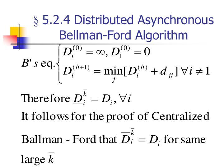 § 5.2.4 Distributed Asynchronous Bellman-Ford Algorithm