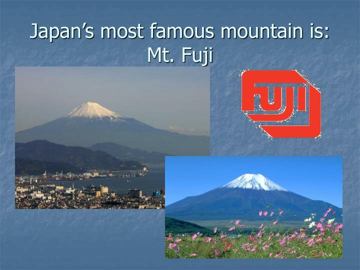 Japan's most famous mountain is: