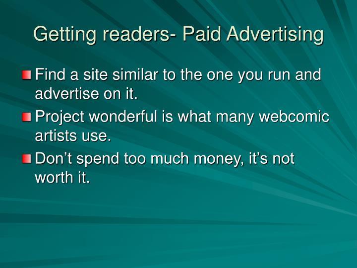 Getting readers- Paid Advertising