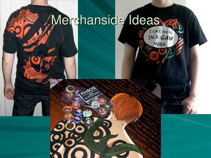 Merchanside Ideas