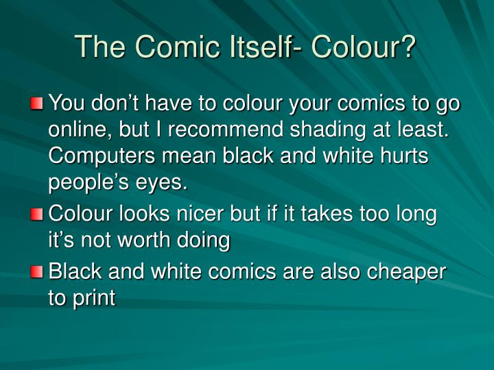 The Comic Itself- Colour?