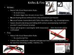 knifes fire