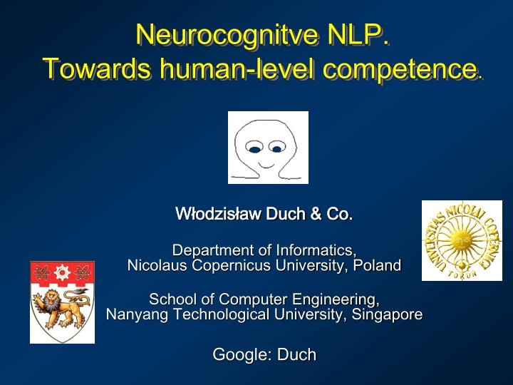 Neurocognitve nlp towards human level competence