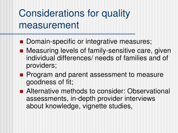 Considerations for quality measurement