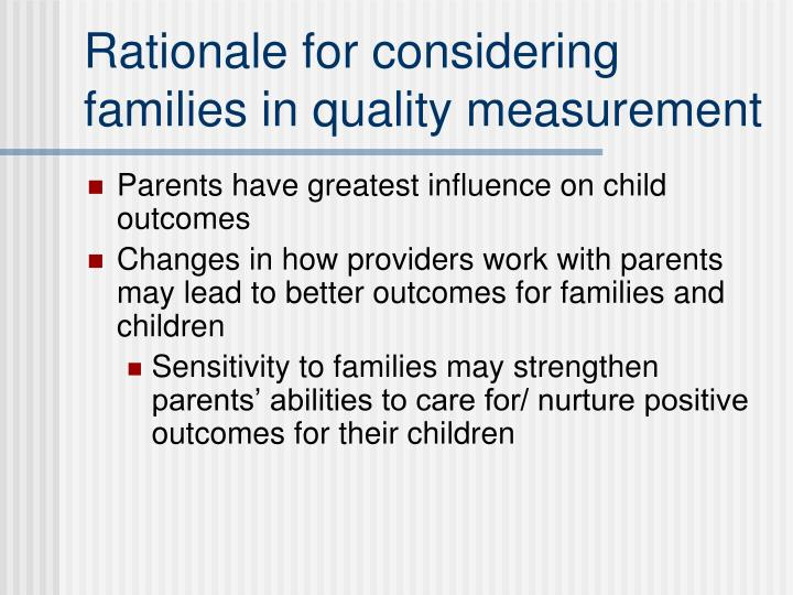Rationale for considering families in quality measurement