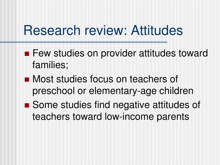 Research review: Attitudes