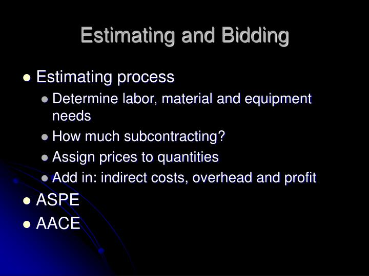Estimating and Bidding