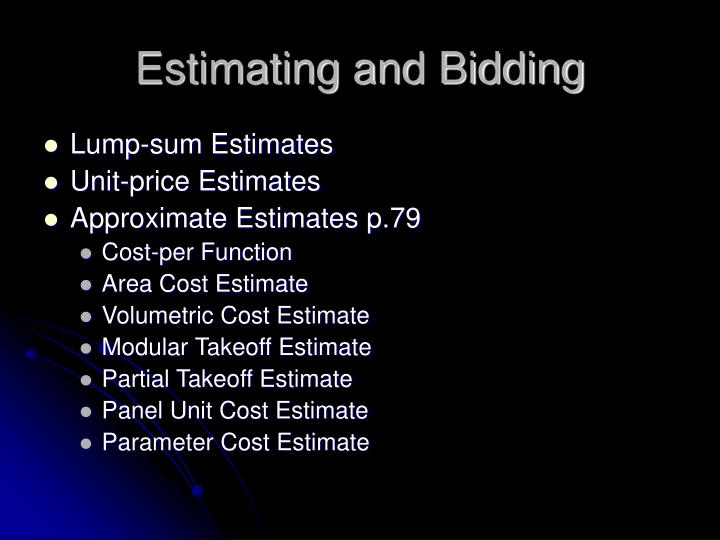 Estimating and bidding1