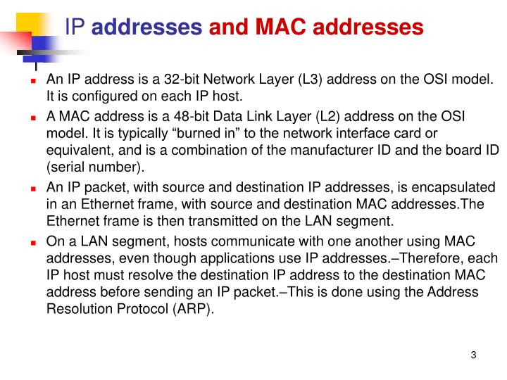 Ip addresses and mac addresses