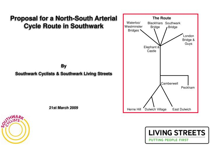 Proposal for a North-South Arterial Cycle Route in Southwark