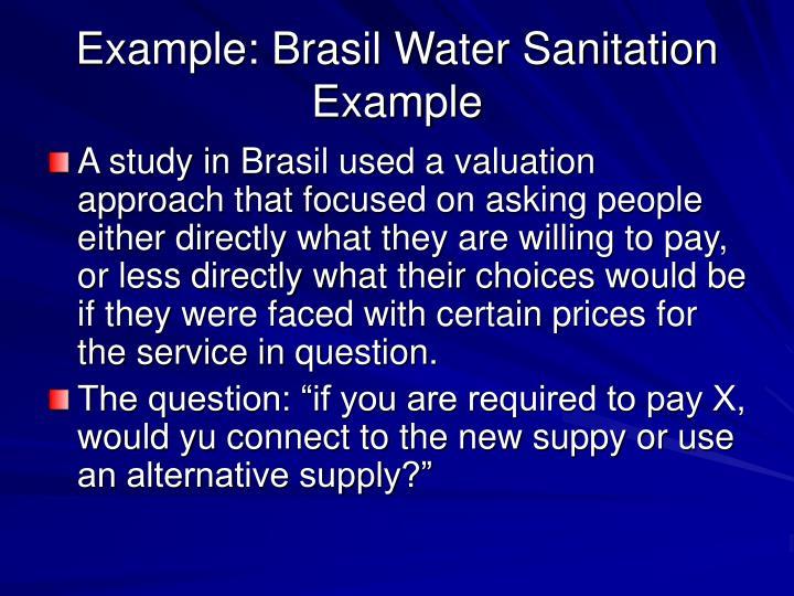 Example: Brasil Water Sanitation Example