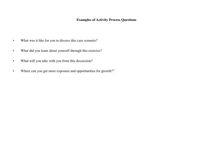 Examples of Activity Process Questions