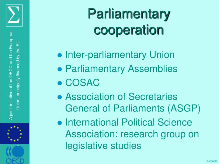 Parliamentary cooperation