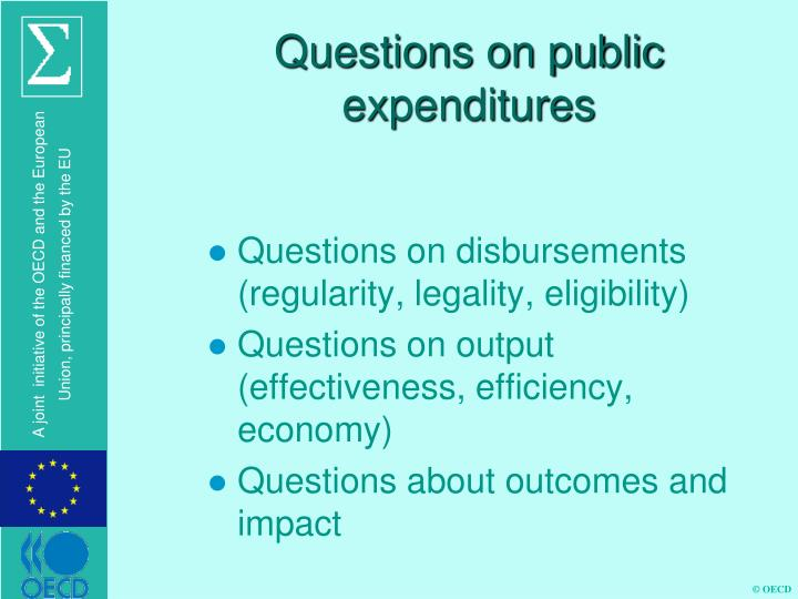 Questions on public expenditures