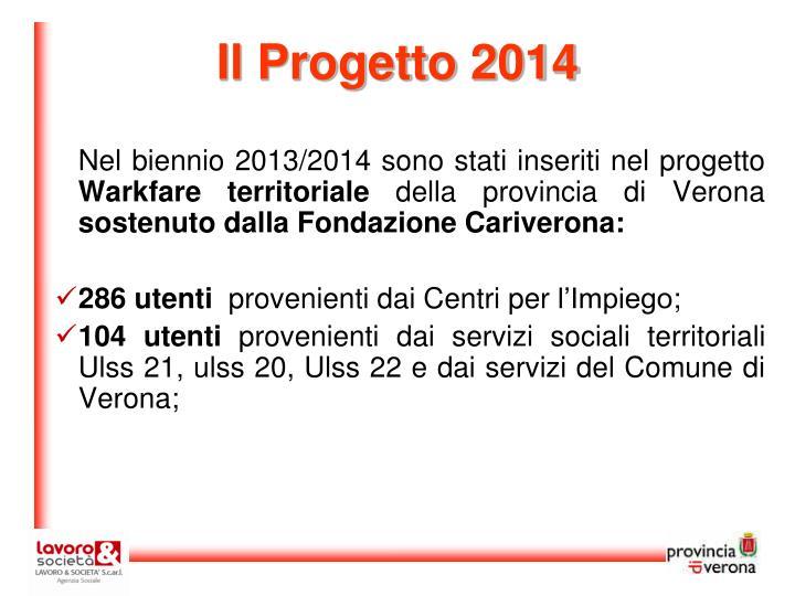 Il Progetto 2014