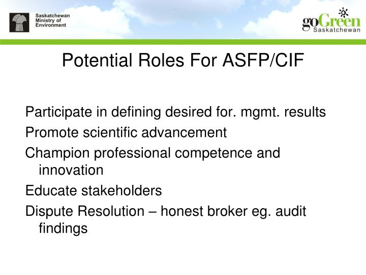 Potential Roles For ASFP/CIF