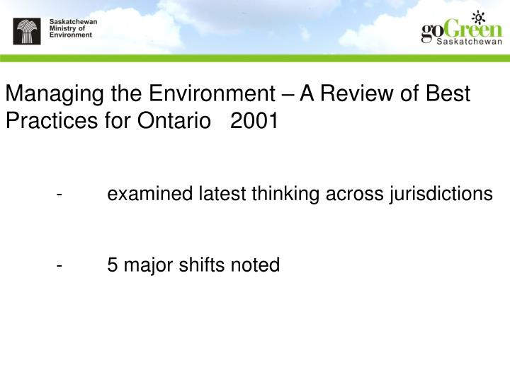Managing the Environment – A Review of Best Practices for Ontario   2001